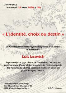 """Luiz Izcovitch. Conférence autour de son livre """"L'identité, choix ou destin ?"""" @ SSM Chapelles aux champs"""